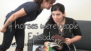If horses were people - Episode 2