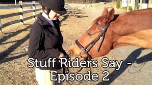 Stuff Riders Say - Episode 2